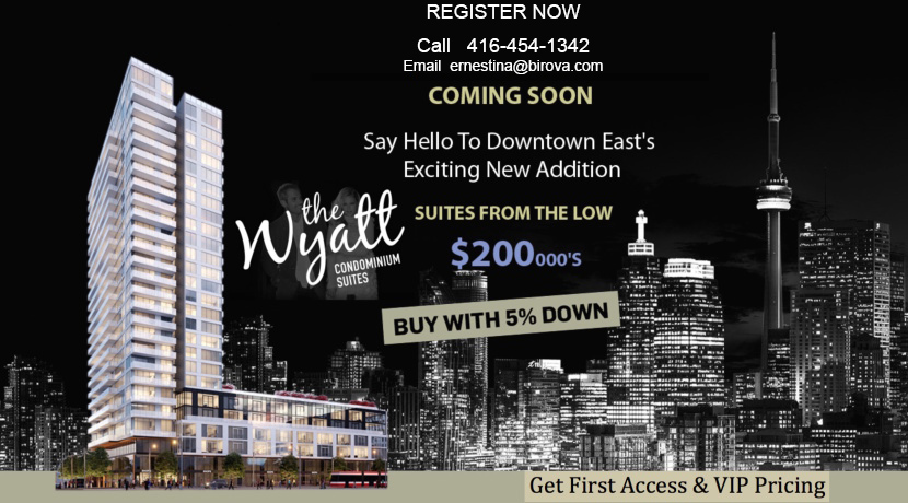 Wyaat Condos - Ernestina Birova - Register Now